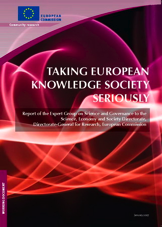 """Taking European Knowledge Society Seriously"""